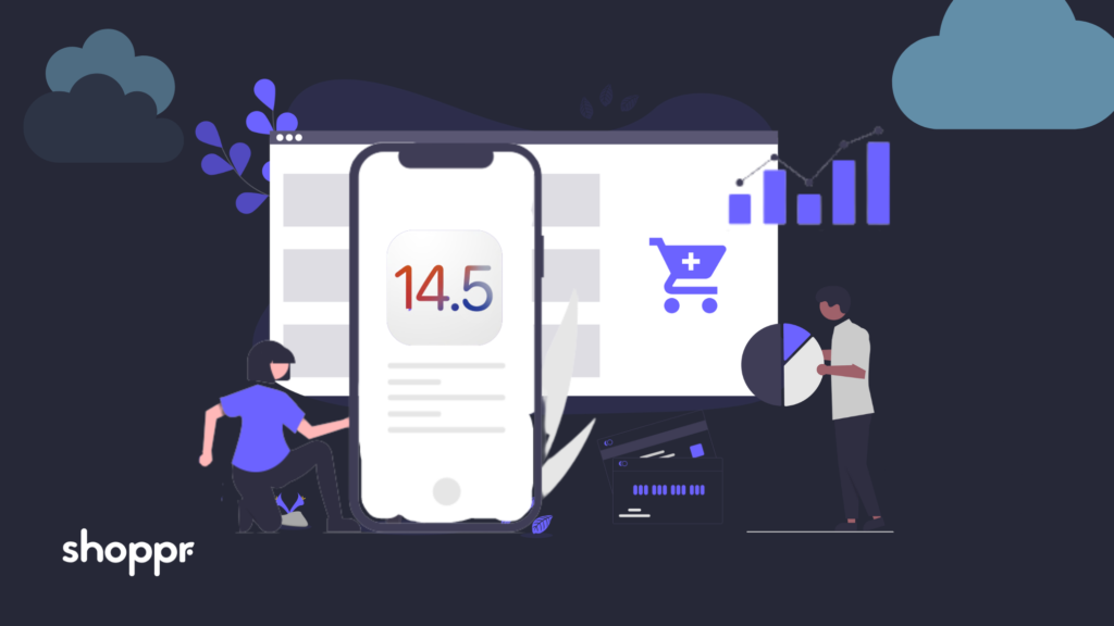 How Apple's iOS 14 update impacts e-commerce brands